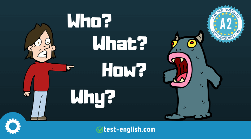 Asking questions in English – Question forms