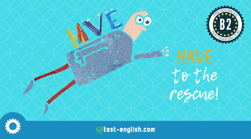have - auxiliary or main verb